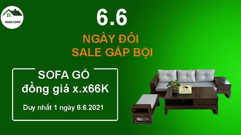 [6.6] Mừng Ngày đôi sale gấp bội: Sofa gỗ đồng giá x.x66K